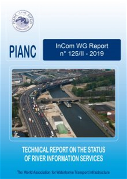 InCom WG 125/II: Technical report on the status of River Information Services - August 2019